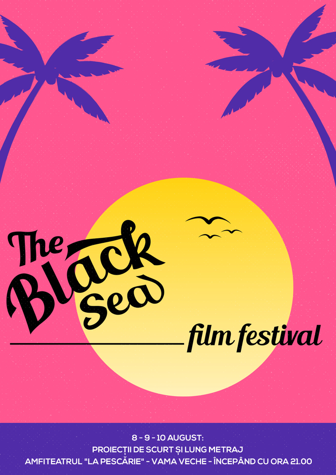 THE BLACK SEA FILM FESTIVAL, ediția a II-a // 8 - 10 august